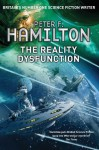 The Reality Dysfunction: Night's Dawn Trilogy 1 (Nights Dawn Trilogy 1) - Peter F. Hamilton