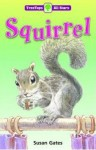 Squirrel - Susan Gates
