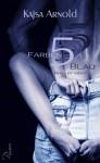 5 Farben Blau - Rhys by night (#1) - Kajsa Arnold