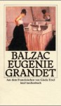 Eugenie Grandet. Roman - Honoré de Balzac, Eberhard Wesemann