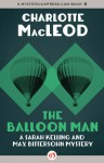 The Balloon Man (Sarah Kelling and Max Bittersohn Mystery #12) - Charlotte MacLeod