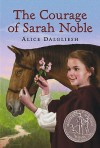 The Courage Of Sarah Noble (Turtleback School & Library Binding Edition) (Ready-For-Chapters) - Alice Dalgliesh, Leonard Weisgard