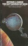 The Lost Worlds of 2001 - Arthur C. Clarke