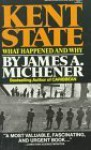Kent State: What Happened and Why - James A. Michener