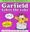 Garfield Takes the Cake: Games & Sticker Fun [With Stickers] - Jim Davis