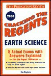 Cracking the Regents Earth Science, 2000 Edition (Princeton Review Series) - Kim Magloire