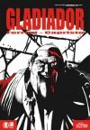 Gladiador - Ricardo Ferrari, Oscar Capristo