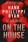 On the House - Hank Phillippi Ryan