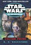 Star Wars: The New Jedi Order: Vector Prime (Audio) - R.A. Salvatore, Anthony Heald