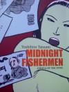Midnight Fishermen: Gekiga of the 1970s - Yoshihiro Tatsumi, Lim Cheng Tju, Mariko Usuba Owen, Masato Yamamoto