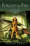 Forged By Fire - Janine Cross