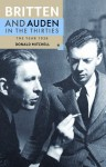 Britten and Auden in the Thirties: The Year 1936 - Alan Hollinghurst