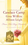 From This Day Forward - Candace Camp, Gina Wilkins, Allison Leigh