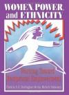 Women, Power, and Ethnicity: Working Toward Reciprocal Empowerment (Haworth Innovations in Feminist Studies) - J. Dianne Garner, Becky Michele Mulvaney