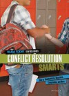 Conflict Resolution Smarts: How to Communicate, Negotiate, Compromise, and More - Matt Doeden