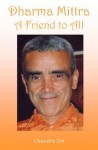 Dharma Mittra A Friend to All - Chandra Om