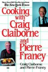 Cooking with Craig Claiborne and Pierre Franey - Craig Claiborne, Pierre Franey