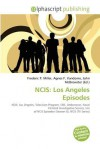 Ncis: Los Angeles Episodes - Agnes F. Vandome, John McBrewster, Sam B Miller II