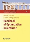 Handbook of Optimization in Medicine - Panos M. Pardalos, H.E. Romeijn