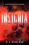 Insignia - S.J. Kincaid