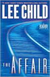 The Affair (Jack Reacher, #16) - Lee Child