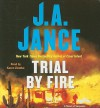Trial By Fire - J.A. Jance, Karen Ziemba