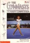 Nasty Competition - Elizabeth Levy
