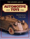The Golden Age Of Automotive Toys 1925 1941: Identification & Value Guide - Ken Hutchison, Greg Johnson