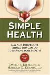 Simple Health - Dave & Harold Biebel & Koenig, Harold G. Koenig, Dave & Harold Biebel & Koenig