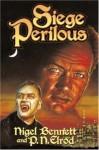 Siege Perilous - Nigel Bennett, P.N. Elrod