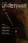 Underpass: A Summit Media Graphic Anthology - Gerry Alanguilan, David Hontiveros, Budjette Tan, Oliver Pulumbarit, Ian Sta. Maria, Kajo Baldisimo