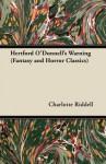 Hertford O'Donnell's Warning - J.H. Riddell, Charlotte Riddell