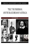 Reo, the Fisherman; And the Black Bream of Australia - Louis Becke