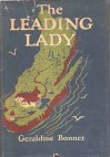 The Leading Lady - Geraldine Bonner