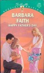 Happy Father's Day (Silhouette Special Edition, #1033) - Barbara Faith