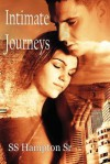 Intimate Journeys - S.S. Hampton Sr.