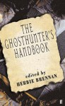 The Ghosthunter's Handbook - Herbie Brennan