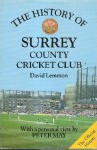 The History Of Surrey County Cricket Club (Christopher Helm County Cricket) - David Lemmon, Peter May
