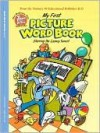 My First Picture Word Book - Robert Schechter, Allen Helbig, Duendes del Sur