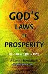 God's Laws of Prosperity: A Divine Revelation - Dr Jay, Dr Jay