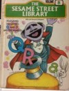 The Sesame Street Library, Volume 8: Featuring the Letters Q and R and the Number 8 (The Sesame Street Library, #8) - Jim Henson