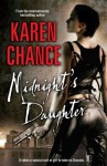 Midnight's Daughter: : A Midnight's Daughter Novel Volume 1 (Dorina Basarab, Dhampir) - Karen Chance