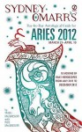Sydney Omarr's Day-by-Day Astrological Guide for the Year 2012: Aries - Trish MacGregor, Rob MacGregor, Sydney Omarr