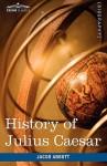 History of Julius Caesar: Makers of History - Jacob Abbott