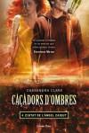 Ciutat de l'Àngel caigut (Caçadors d'ombres, #4) - Cassandra Clare