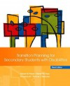 Transition Planning for Secondary Students with Disabilities (3rd Edition) - Robert W. Flexer, Thomas Simmons, Pamela Luft, Robert Baer, Pam Luft