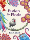 Feathers For Phoebe - Rod Clement