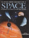 The London Planetarium Official Book Of Space - Sue Becklake