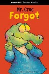 Mr. Croc Forgot - Frank Rodgers