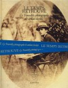 Cy Twombly Photographer, Friends and Others: Le Temps Retrouve - Don DeLillo, Eric Mezil, Cy Twombly, Nicholas Cullinan